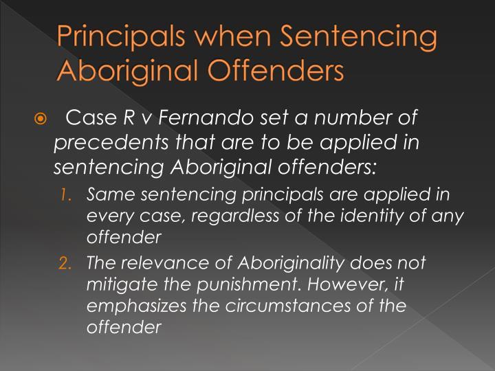 Principals when Sentencing Aboriginal Offenders
