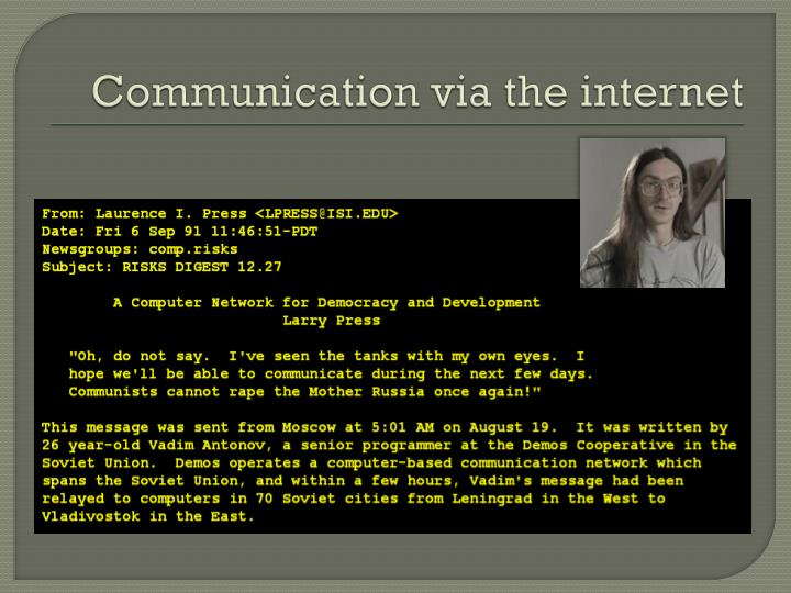 Communication via the internet