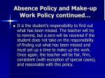 absence policy and make up work policy continued1