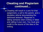cheating and plagiarism continued