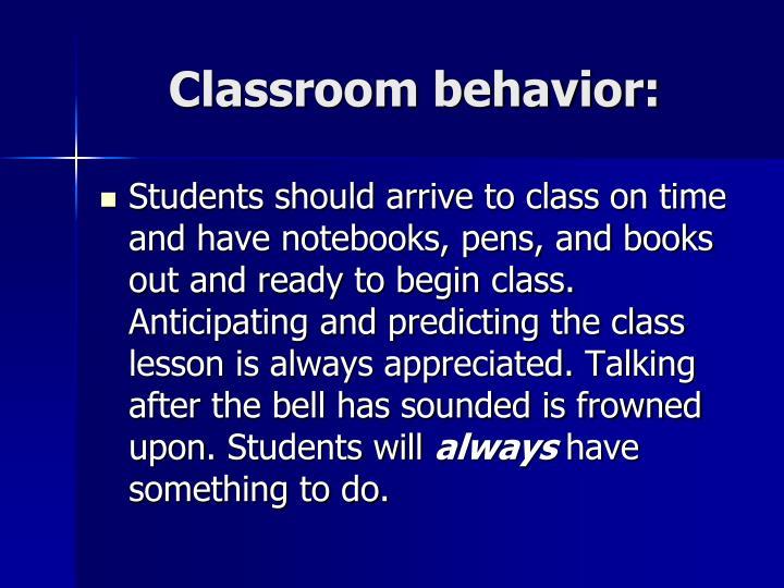 Classroom behavior: