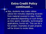 extra credit policy continued
