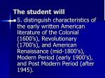 the student will4