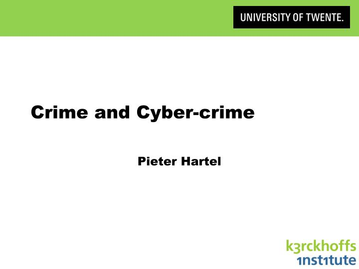Crime and Cyber-crime