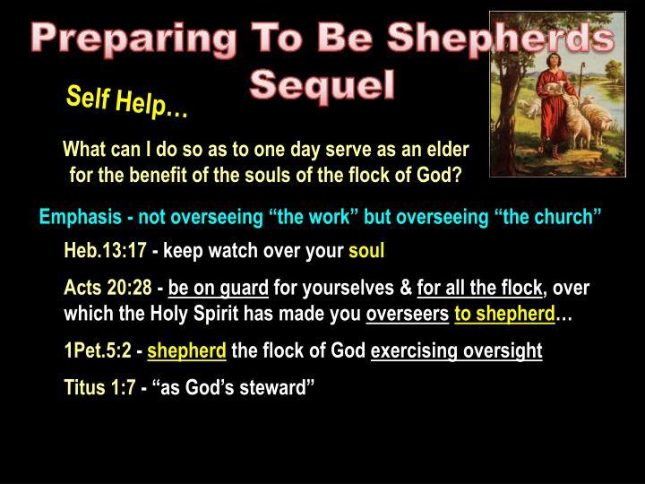 Preparing To Be Shepherds