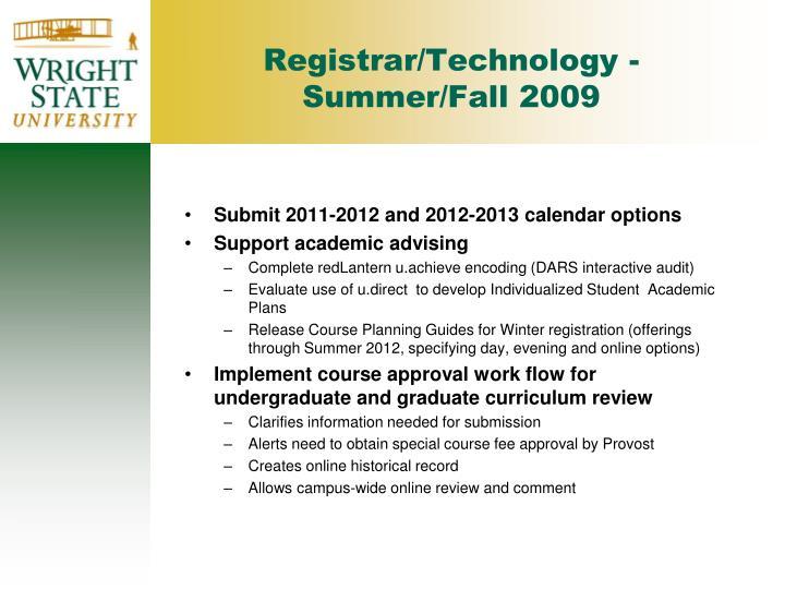 Registrar/Technology - Summer/Fall 2009