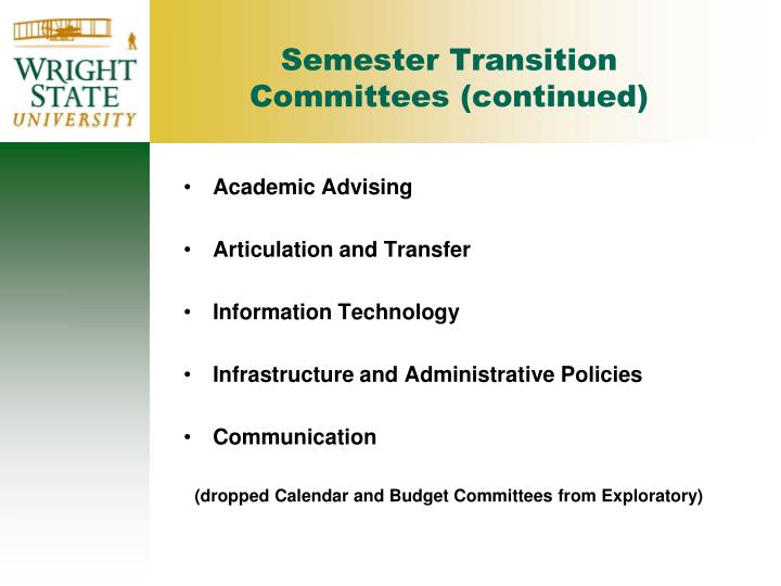 Semester Transition Committees (continued)