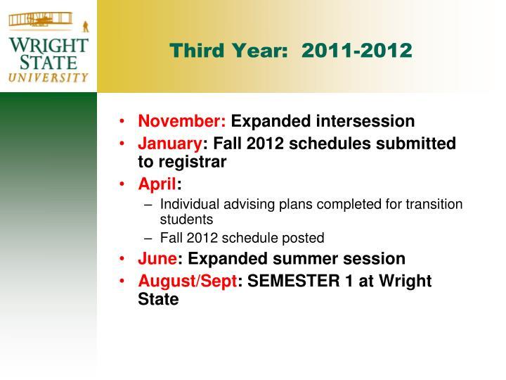 Third Year:  2011-2012