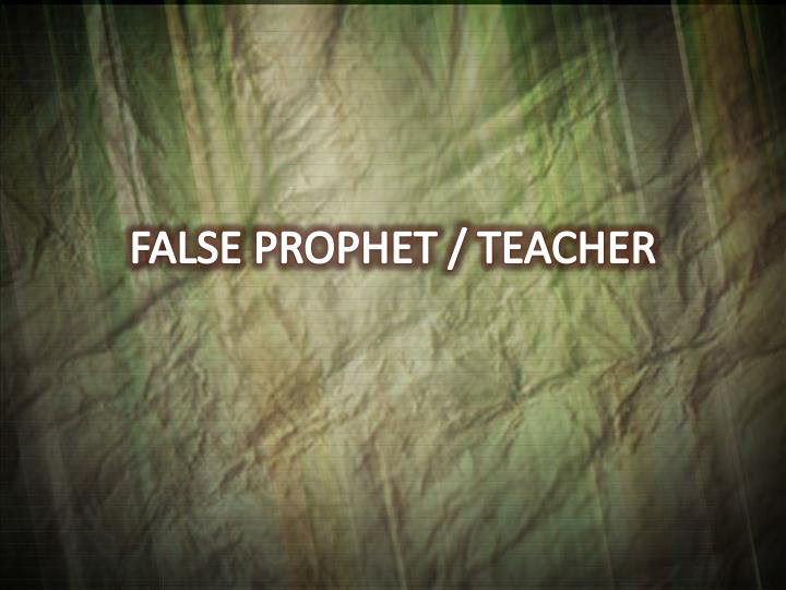 False prophet teacher