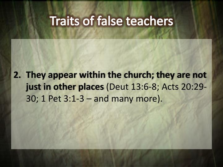 Traits of false teachers