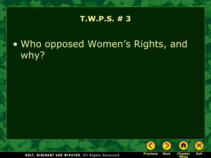 T.W.P.S. # 3