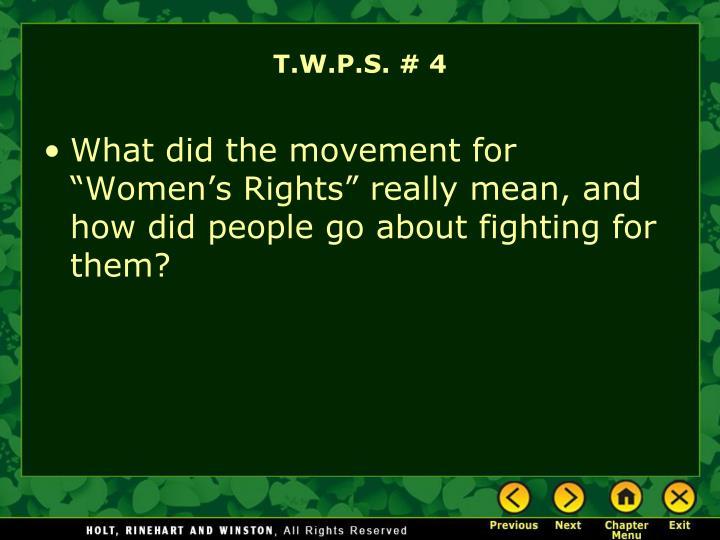 T.W.P.S. # 4