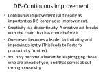 dis continuous improvement
