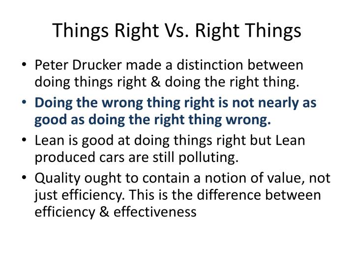 Things Right Vs. Right Things