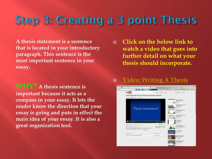 Step 3: Creating a 3 point Thesis