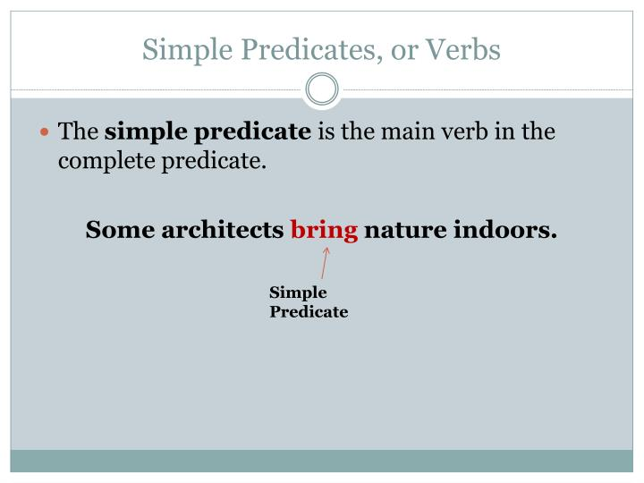 Simple Predicates, or Verbs
