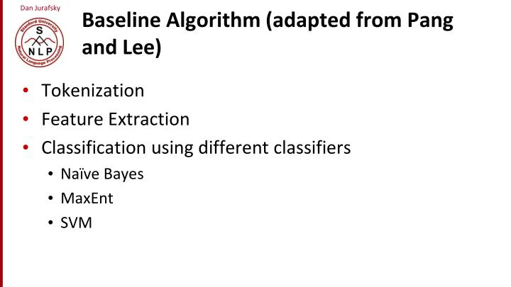 Baseline Algorithm (adapted from Pang and Lee)