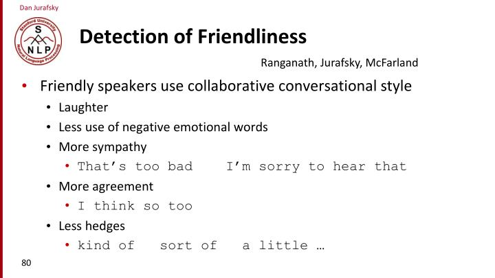 Detection of Friendliness