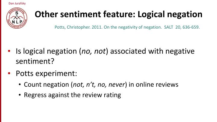 Other sentiment feature: Logical negation