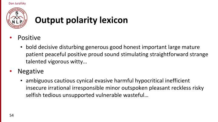 Output polarity lexicon