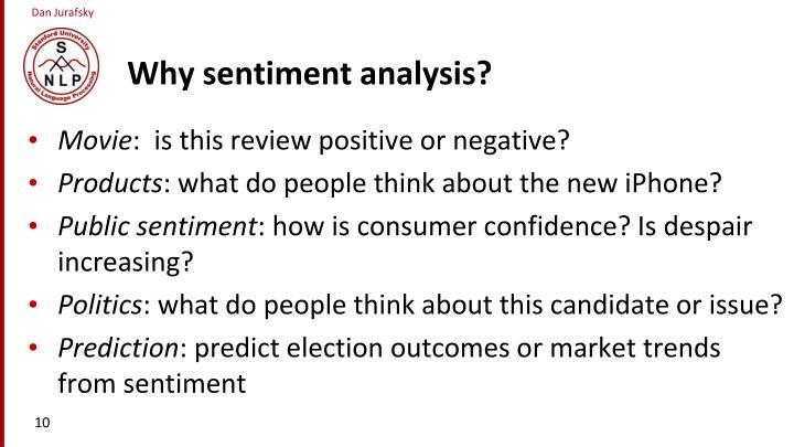 Why sentiment analysis?