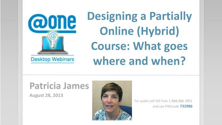 Designing a partially online hybrid course what goes where and when