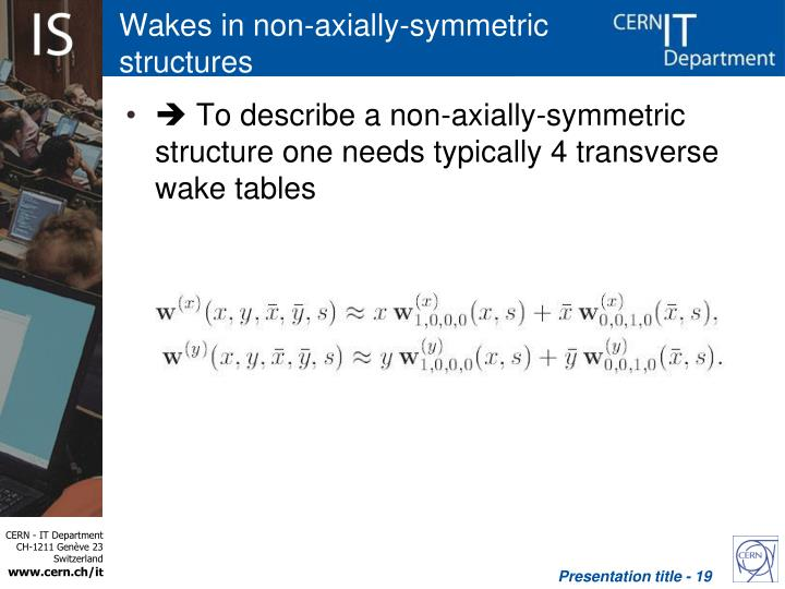 Wakes in non-axially-symmetric structures