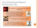 2013 overweight obesity guidelines cq