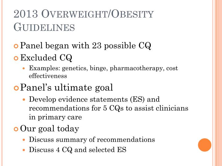 2013 Overweight/Obesity Guidelines