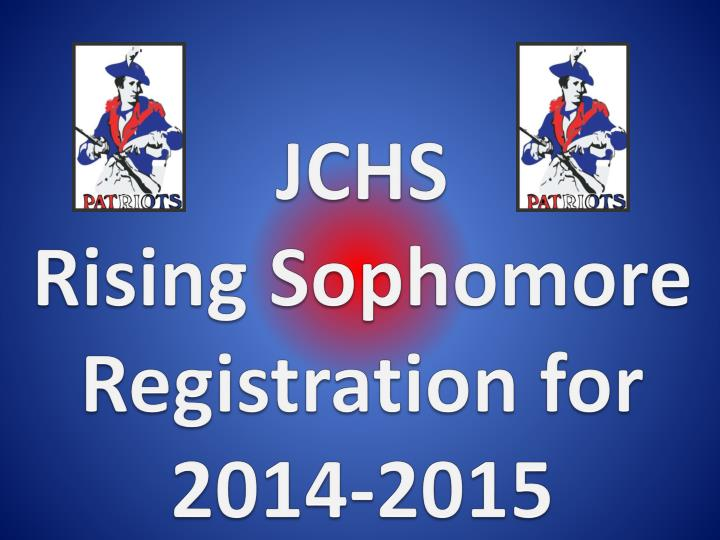 Jchs rising sophomore registration for 2014 2015