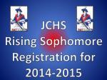 jchs rising sophomore registration for 2014 2015
