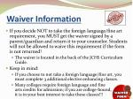 waiver information