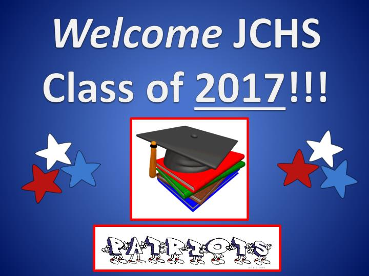 Welcome jchs class of 2017