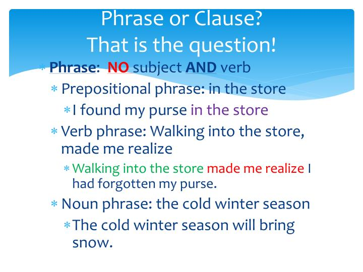 Phrase or Clause?