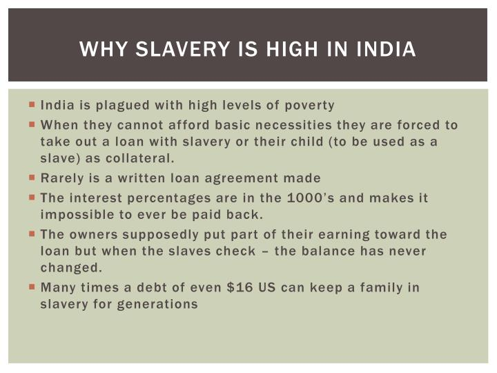 Why Slavery is high in