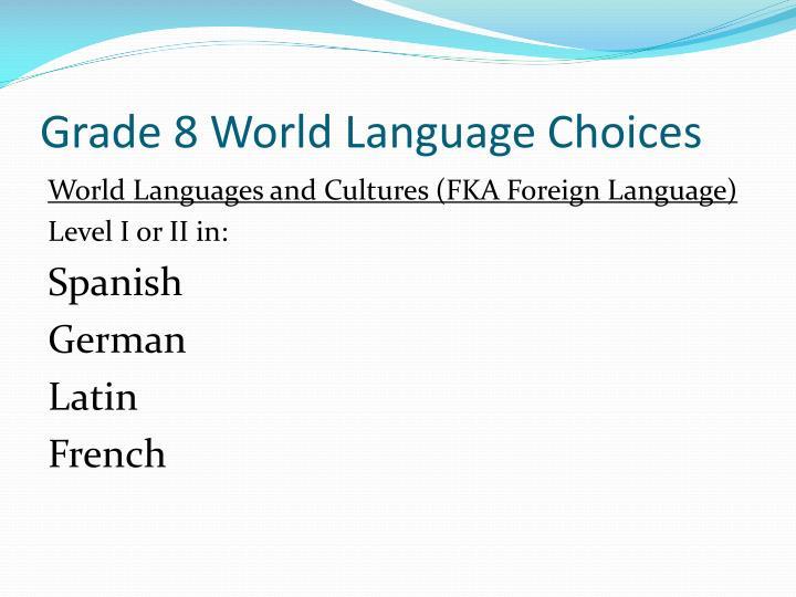 Grade 8 World Language Choices