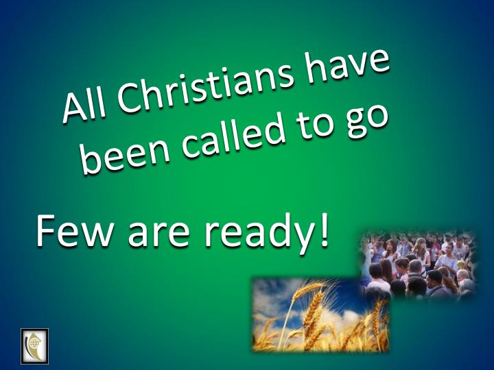 All Christians have been called to go