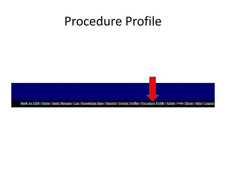 Procedure Profile