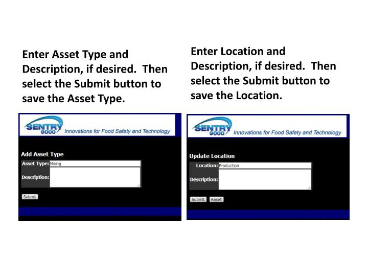 Enter Asset Type and Description, if desired.  Then select the Submit button to save the Asset Type.