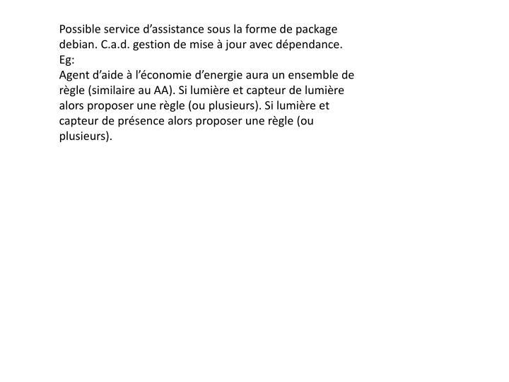 Possible service d'assistance sous la forme de package