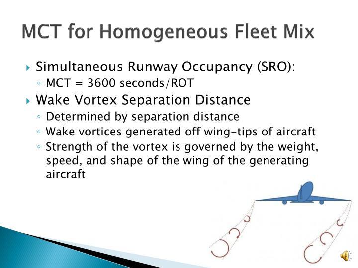 MCT for Homogeneous Fleet Mix