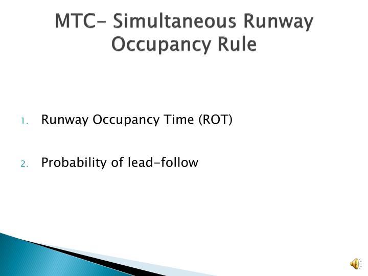 MTC- Simultaneous Runway Occupancy Rule