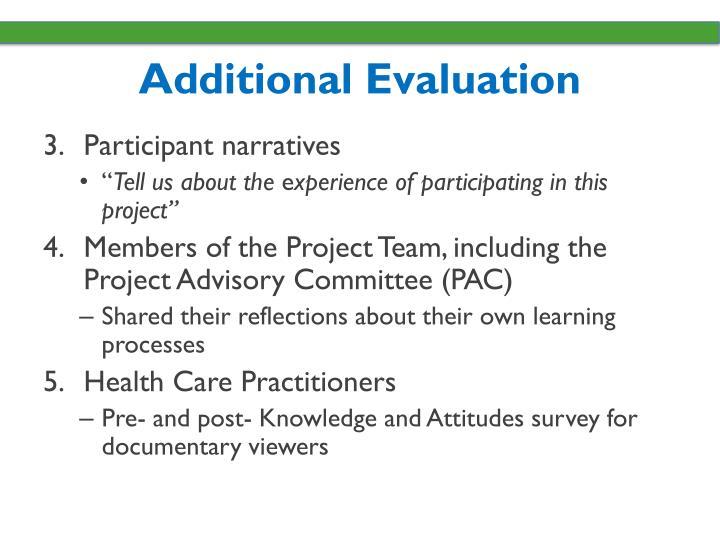 Additional Evaluation