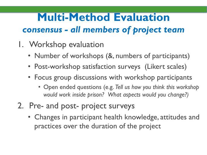 Multi-Method Evaluation