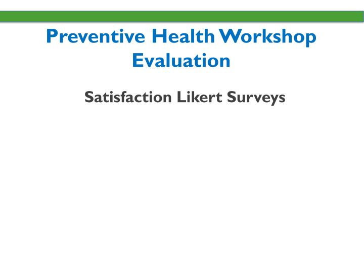 Preventive Health Workshop Evaluation