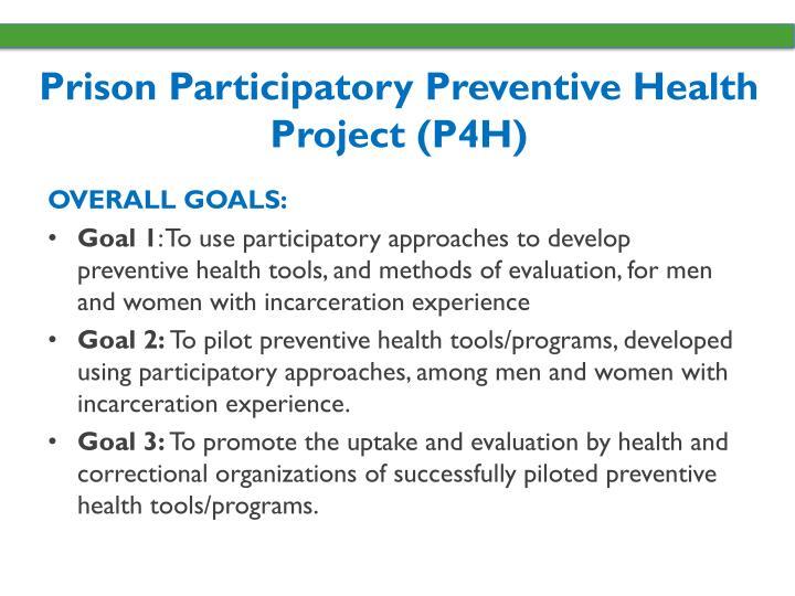 Prison Participatory Preventive Health Project (P4H)