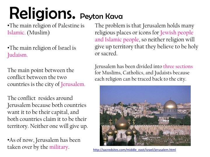 The main religion of Palestine is