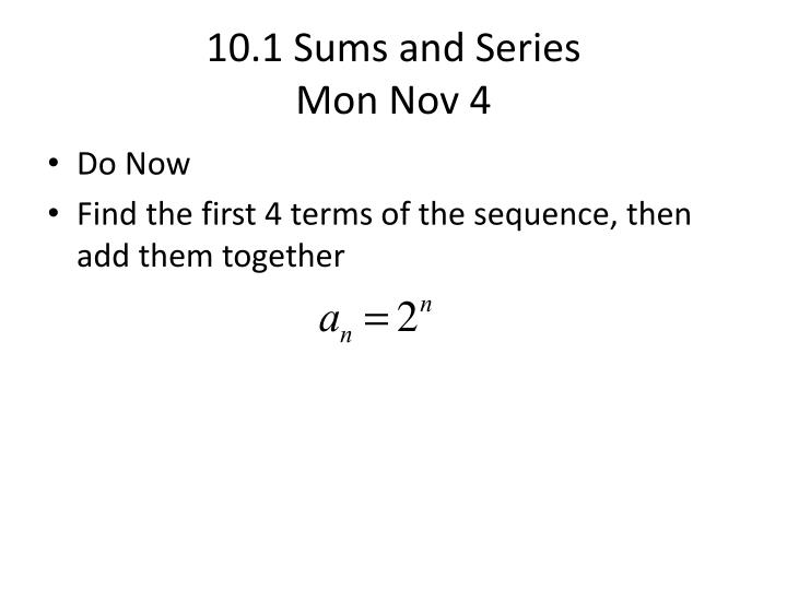 10.1 Sums and Series