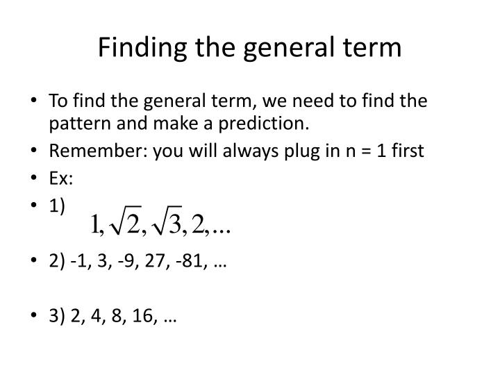 Finding the general term