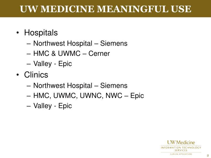 UW Medicine Meaningful Use